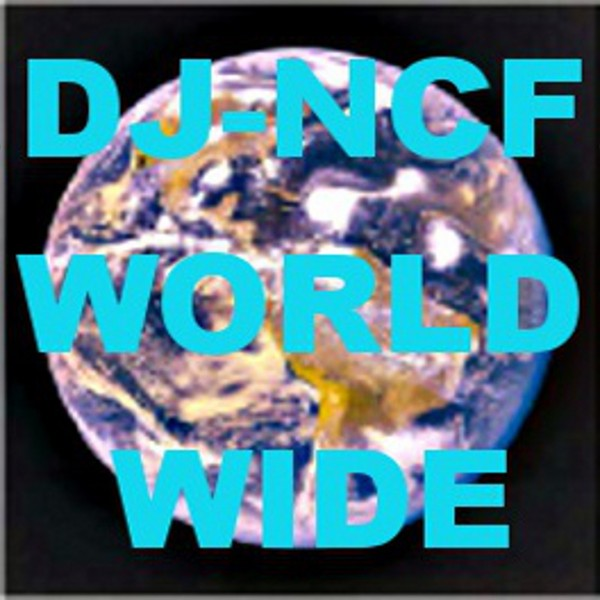 Dj-NCF_Dj-N-C-F_WORLDWIDE